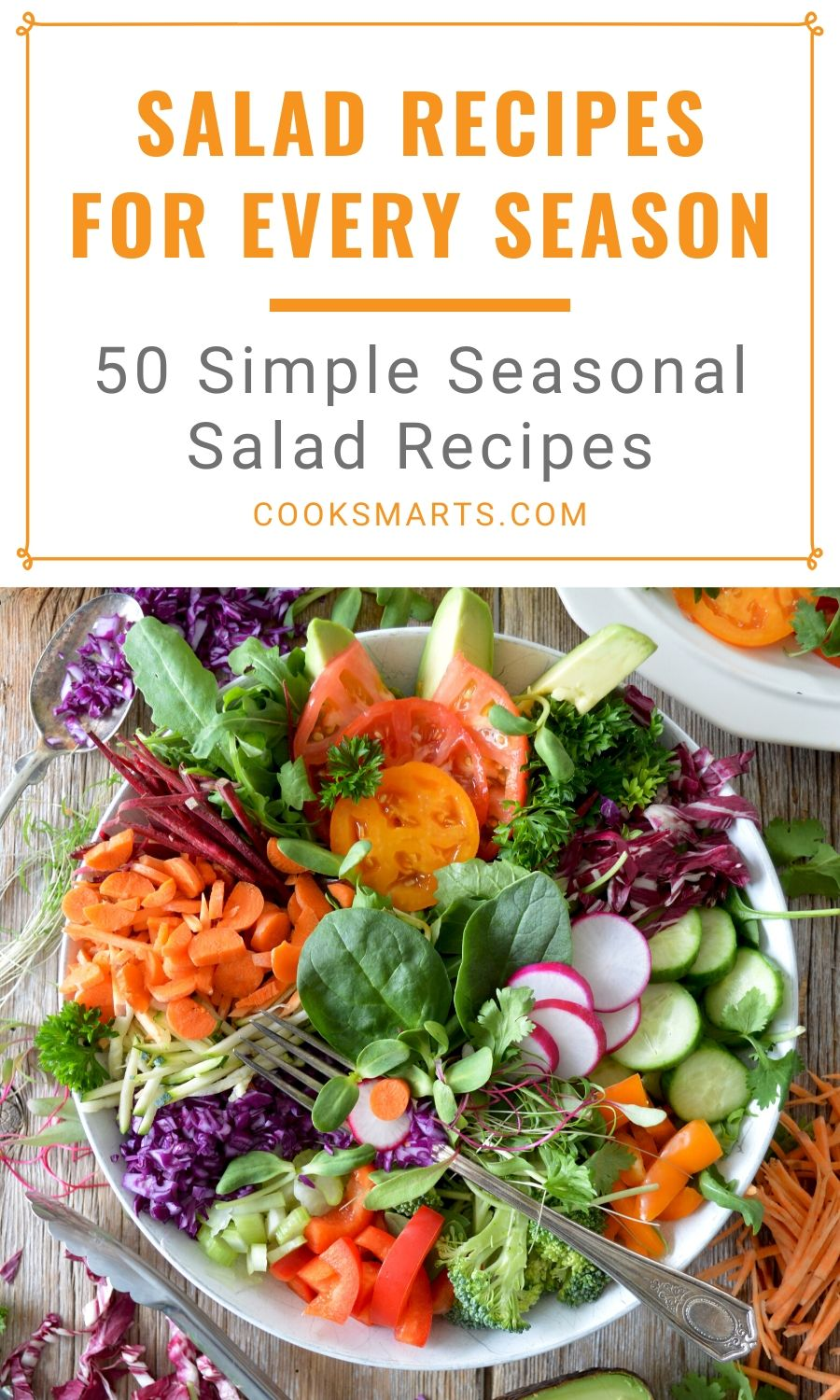 50 Creative Salad Recipes | Cook Smarts