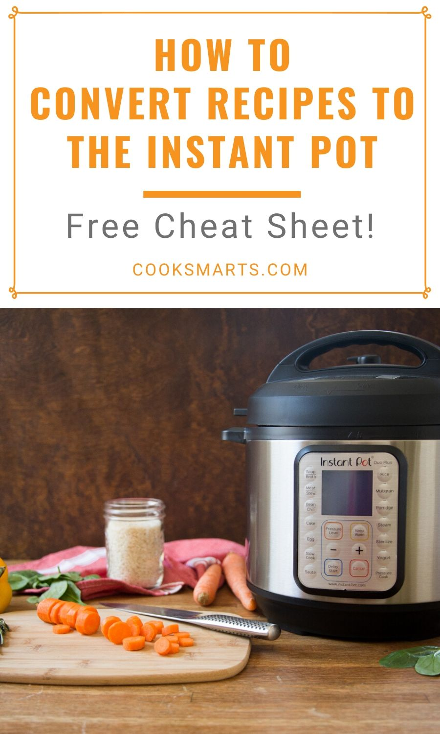How to Convert Recipes for the Instant Pot | Cook Smarts