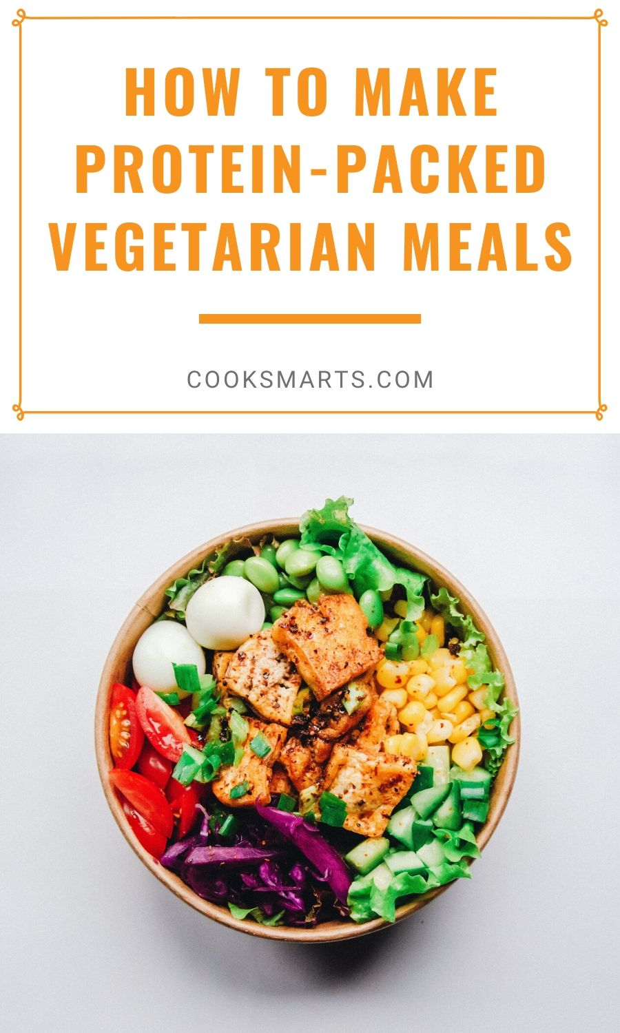 A Guide to Vegetarian Protein Sources | Cook Smarts