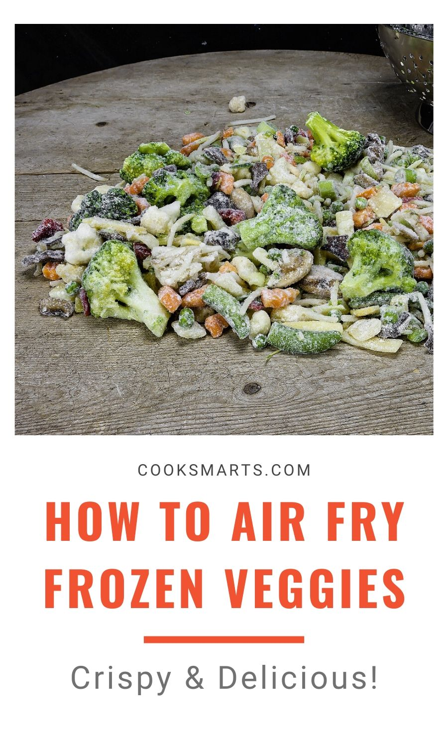 How to Cook Frozen Vegetables in an Air Fryer | Cook Smarts